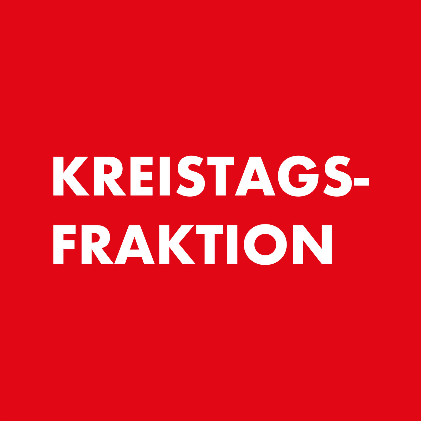 """""KREISTAGSFRAKTION"""""